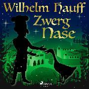 Cover-Bild zu Hauff, Wilhelm: Zwerg Nase (Audio Download)