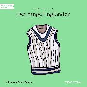 Cover-Bild zu Hauff, Wilhelm: Der junge Engländer (Ungekürzt) (Audio Download)