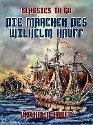 Cover-Bild zu Hauff, Wilhelm: Die Märchen des Wilhelm Hauff (eBook)