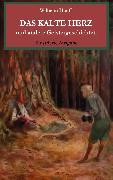 Cover-Bild zu Hauff, Wilhelm: Das kalte Herz und andere Geistergeschichten. Illustrierte Ausgabe (eBook)