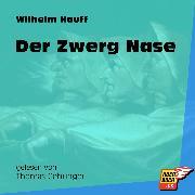 Cover-Bild zu Hauff, Wilhelm: Der Zwerg Nase (Ungekürzt) (Audio Download)