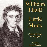 Cover-Bild zu Hauff, Wilhelm: Wilhelm Hauff: Little Muck (Audio Download)