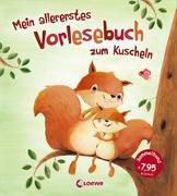 Cover-Bild zu Mein allererstes Vorlesebuch zum Kuscheln von Loewe Vorlesebücher (Hrsg.)