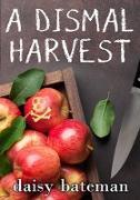 Cover-Bild zu A Dismal Harvest (eBook)
