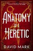 Cover-Bild zu Anatomy of a Heretic (eBook)
