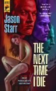 Cover-Bild zu The Next Time I Die (eBook)