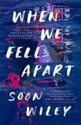 Cover-Bild zu When We Fell Apart (eBook)