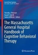 Cover-Bild zu The Massachusetts General Hospital Handbook of Cognitive Behavioral Therapy von Petersen, Timothy J. (Hrsg.)