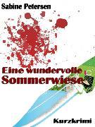 Cover-Bild zu Eine wundervolle Sommerwiese (eBook) von Petersen, Sabine
