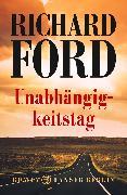 Cover-Bild zu Ford, Richard: Unabhängigkeitstag (eBook)