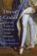 Cover-Bild zu Thompson Ford, Richard: Dress Codes (eBook)