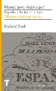 Cover-Bild zu Ford, Richard: Manual para viajeros por España y lectores en casa I (eBook)