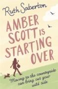 Cover-Bild zu Saberton, Ruth: Amber Scott is Starting Over (eBook)