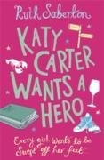 Cover-Bild zu Saberton, Ruth: Katy Carter Wants a Hero (eBook)