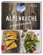 Cover-Bild zu Alpenküche vegetarisch