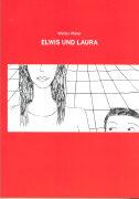 Cover-Bild zu Elwis und Laura von Meier, Walter