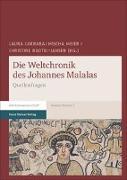 Cover-Bild zu Die Weltchronik des Johannes Malalas von Carrara, Laura (Hrsg.)