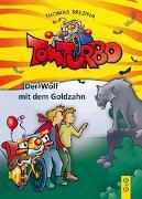 Cover-Bild zu Brezina, Thomas: Tom Turbo: Der Wolf mit dem Goldzahn