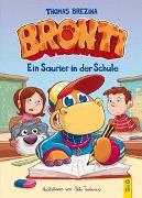 Cover-Bild zu Brezina, Thomas: Bronti - Ein Saurier in der Schule