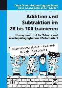 Cover-Bild zu Addition und Subtraktion im ZR bis 100 trainieren von Schön, P.