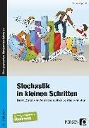 Cover-Bild zu Stochastik in kleinen Schritten von Fingerhut, Andrea