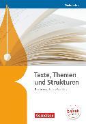 Cover-Bild zu Texte, Themen und Strukturen, Deutschbuch für die Oberstufe, Niedersachsen - Neubearbeitung, Schülerbuch von Brenner, Gerd