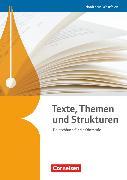 Cover-Bild zu Texte, Themen und Strukturen, Deutschbuch für die Oberstufe, Nordrhein-Westfalen, Schülerbuch von Brenner, Gerd