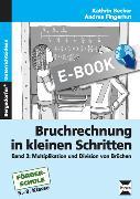 Cover-Bild zu Bruchrechnung in kleinen Schritten 3 (eBook) von Becker, Kathrin