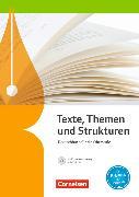 Cover-Bild zu Texte, Themen und Strukturen. Allgemeine Ausgabe. Schülerbuch mit Klausurtraining von Brenner, Gerd