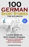 Cover-Bild zu Stahl, Christian: 100 German Short Stories For Beginners (eBook)