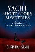 Cover-Bild zu Stahl, Christian: Yacht Short Story Mysteries (eBook)