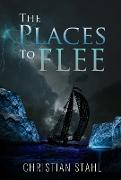 Cover-Bild zu Stahl, Christian: The Places to Flee (eBook)