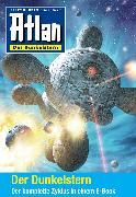 Cover-Bild zu Anton, Uwe: Atlan - Der Dunkelstern-Zyklus (Sammelband) (eBook)