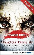 Cover-Bild zu Thurner, Michael Marcus: Psycho Thrill - A Collection of Chilling Tales (eBook)