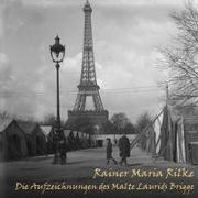 Cover-Bild zu Rilke, Rainer Maria: Die Aufzeichnungen des Malte Laurids Brigge