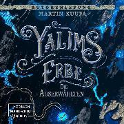 Cover-Bild zu Die Auserwählten - Yalims Erbe, (ungekürzt) (Audio Download)