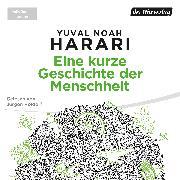 Cover-Bild zu Harari, Yuval Noah: Eine kurze Geschichte der Menschheit (Audio Download)