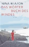 Cover-Bild zu Blazon, Nina: Das Wörterbuch des Windes (eBook)