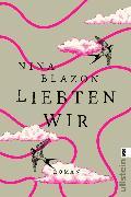 Cover-Bild zu Blazon, Nina: Liebten wir (eBook)