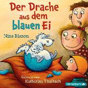 Cover-Bild zu Blazon, Nina: Der Drache aus dem blauen Ei (Audio Download)
