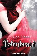 Cover-Bild zu Blazon, Nina: Totenbraut (eBook)