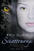 Cover-Bild zu Blazon, Nina: Schattenauge (eBook)
