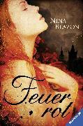 Cover-Bild zu Blazon, Nina: Feuerrot (eBook)