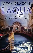 Cover-Bild zu Blazon, Nina: Laqua - Der Fluch der schwarzen Gondel (eBook)