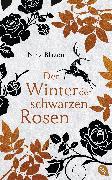 Cover-Bild zu Blazon, Nina: Der Winter der schwarzen Rosen (eBook)