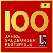 Cover-Bild zu 100 Jahre Salzburger Festspiele (Ltd. Edt.)
