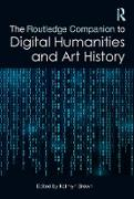 Cover-Bild zu Brown, Kathryn (Hrsg.): The Routledge Companion to Digital Humanities and Art History (eBook)