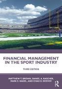 Cover-Bild zu Brown, Matthew T.: Financial Management in the Sport Industry (eBook)