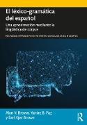 Cover-Bild zu Brown, Alan V.: El léxico-gramática del español (eBook)