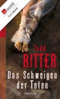 Cover-Bild zu Das Schweigen der Toten (eBook) von Ritter, Todd